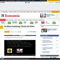 La Khan Academy, l'école du futur