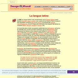 La langue latine.