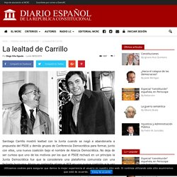 La lealtad de Carrillo