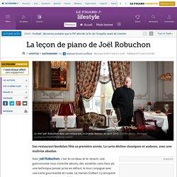 La leçon de piano de Joël Robuchon