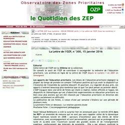 La Lettre de l'OZP, n°300, 15 janvier 2016