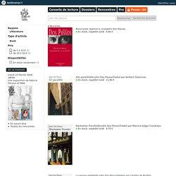 John Dos Passos - Trilogie USA - Livres