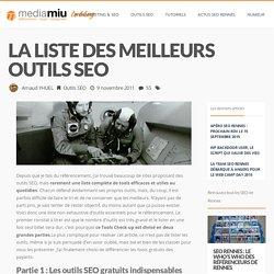 La liste des meilleurs outils SEOLe blog SEO et Webdesign de MediaMiu