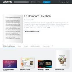 Calaméo - La Llorona Y El Mohan