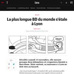La plus longue BD du monde s'étale à Lyon