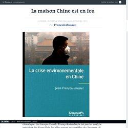 La maison Chine est en feu