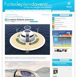 La maison flottante autonome