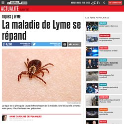 La maladie de Lyme se répand