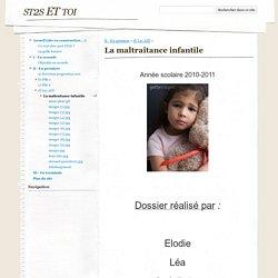 La maltraitance infantile - st2s ET toi
