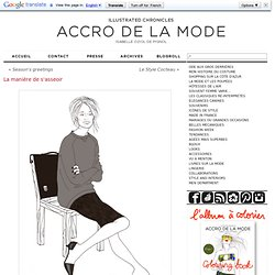 La manière de s'asseoir - Accro de la Mode