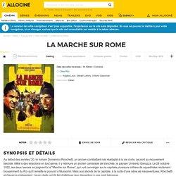 A VOIR - Un film de Dino Risi, La Marche sur Rome, 1962