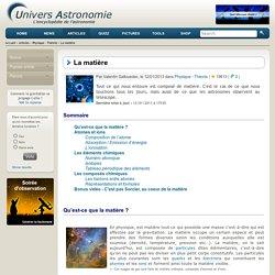 La matière - Univers-Astronomie