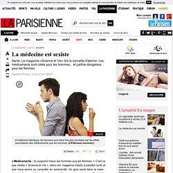 La médecine est sexiste - La Parisienne