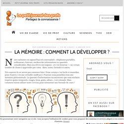 La mémoire : comment la développer