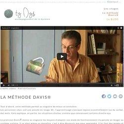 La méthode Davis®
