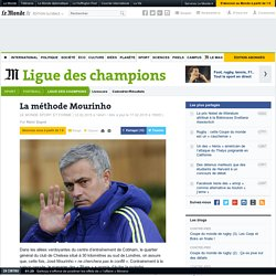 La méthode Mourinho