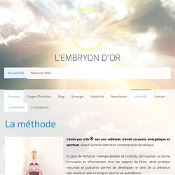 La méthode - Site de embryondor !