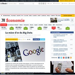 La mine d'or du Big Data