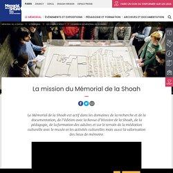 La mission du Mémorial de la Shoah