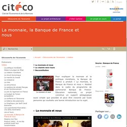 La monnaie, la Banque de France et nous