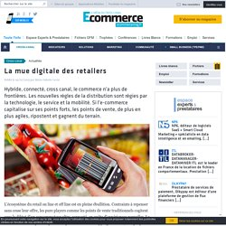 La mue digitale des retailers