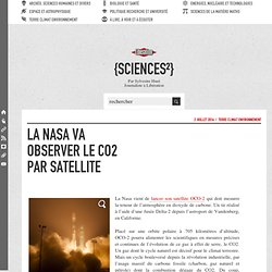 La Nasa va observer le CO2 par satellite