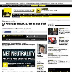 La neutralité du Net, qu'est-ce que c'est ?