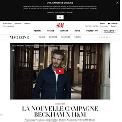 LA NOUVELLE CAMPAGNE BECKHAM X H&M