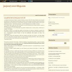 La palme de la crise pour le G 20 - jeejee27.over-blog.com