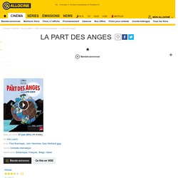 La Part des Anges - film 2012