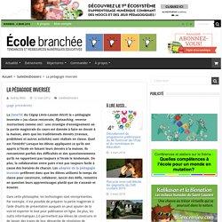 La pédagogie inversée - L'École branchée - actualité
