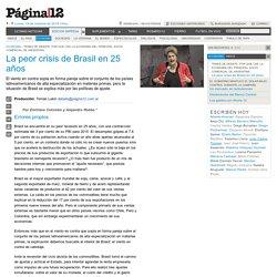 La peor crisis de Brasil en 25 años