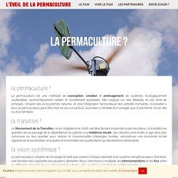 La permaculture ? - L'ÉVEIL DE LA PERMACULTURE