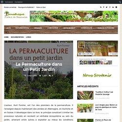 La Permaculture dans un Petit Jardin