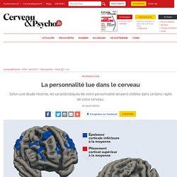 La personnalité lue dans le cerveau