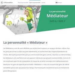"""La personnalité """"Médiateur"""" (INFP-A / INFP-T)"""