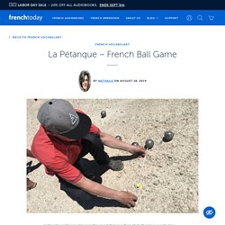 La Pétanque - French Ball Game