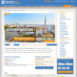 La Place de Catalogne à Barcelone