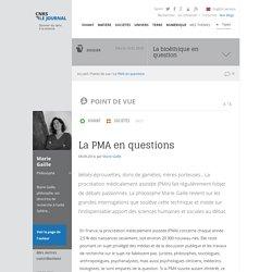 La PMA en questions