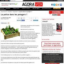 La police dans les potagers ?