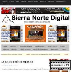 La policía política española