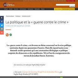 La politique et la « guerre contre le crime »