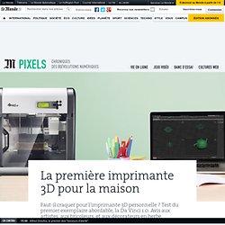 La première imprimante 3D pour la maison