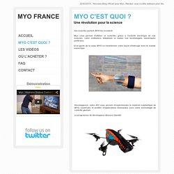 La présentation de MYO