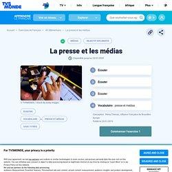 La presse et les médias