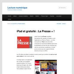 La Presse + : gratuité et ipad