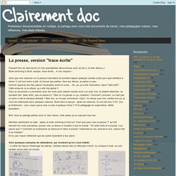 "Clairement doc: La presse, version ""trace écrite"""