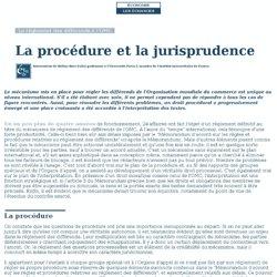 La procédure et la jurisprudence