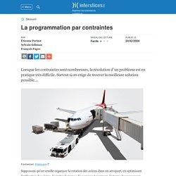 La programmation par contraintes : Étienne Parizot, Sylvain Soliman, François Fages, 2004