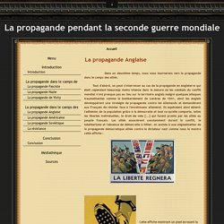La propagande Anglaise - La propagande pendant la seconde guerre mondiale